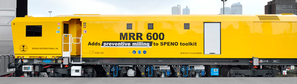 Speno International – MRR 600, adds preventive milling to Speno toolkit